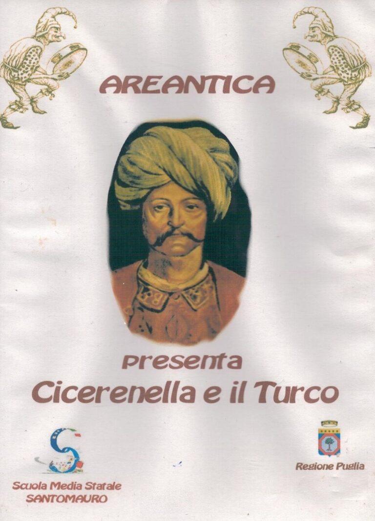 CICERENELLA E IL TURCO DVD SANTOMAURO BARI